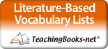 Link to TeachingBooks Literature Based Vocabulary Lists