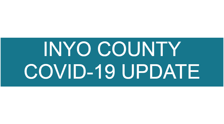 Inyo County COVID-19 Update